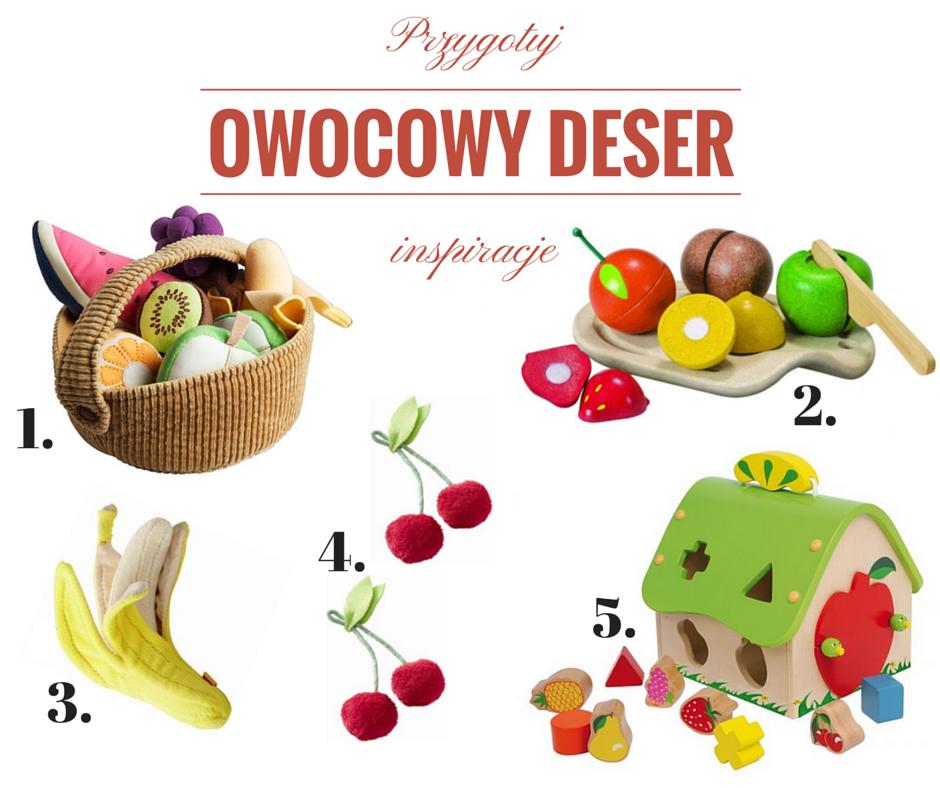 zabawa owocowy deser - inspiracje